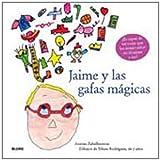 Jaime y las gafas mágicas