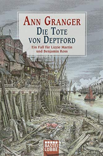 Die Tote von Deptford: Ein Fall für Lizzie Martin und Benjamin Ross Bd. 6 (Viktorianische Krimis, Band 6)