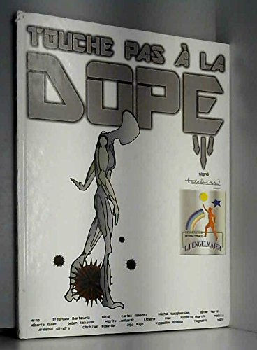 Touche pas à la dope