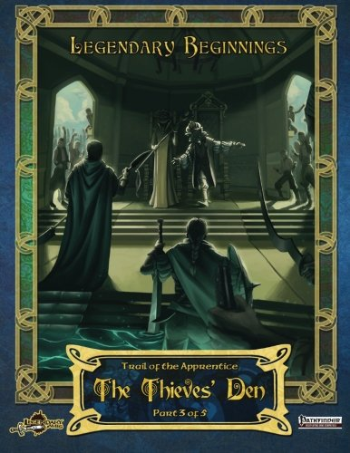 The Thieves' Den (Trail of the Apprentice, Band 3)