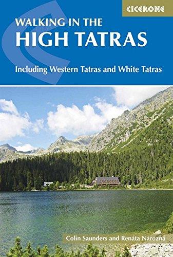 The High Tatras: Slovakia and Poland - Including the Western Tatras and White Tatras (International Walking) por Renata Narozna