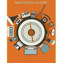 Radio Station Log Book : HAM : Log Book Journal: (Centurion Logbooks/Record Books)
