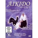 Shihan Reiner Brauhardt Kyoshi - Aikido von A bis Z Grundtechniken Vol.2