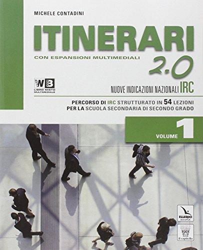 Itinerari di IRC 2.0. Schede tematiche. Con e-book. Con espansione online. Per le Scuole superiori: 1