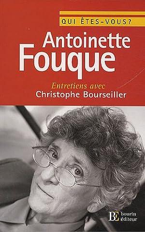Qui êtes-vous, Antoinette Fouque ?