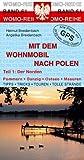Mit dem Wohnmobil nach Polen: Teil 1: Der Norden