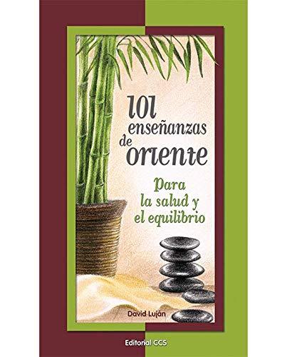 101 enseñanzas de Oriente : para la salud y el equilibrio Cover Image