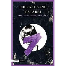 Catarsi (Les cares de Victoria Bergman 3)