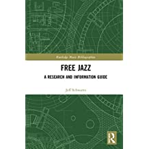 Free Jazz: A Research and Information Guide