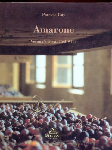 Amarone. Verona's great red wine