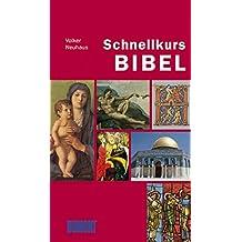 DuMont Schnellkurs Bibel (Schnellkurse, Band 560)