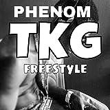 TKG Freestyle [Explicit]