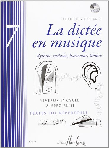 La dictée en musique Vol.7 - 3eme cycle