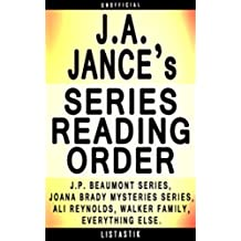 J.A. Jance Series Reading Order: Series List - In Order:  J.P. Beaumont series, Joana Brady Mysteries series, Ali Reynolds series, Walker Family series ... Reading Order Book 13) (English Edition)