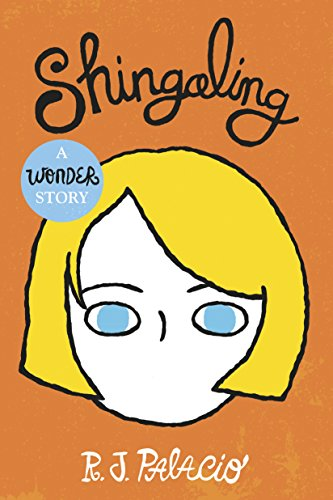 Shingaling: A Wonder Story di [Palacio, R J]