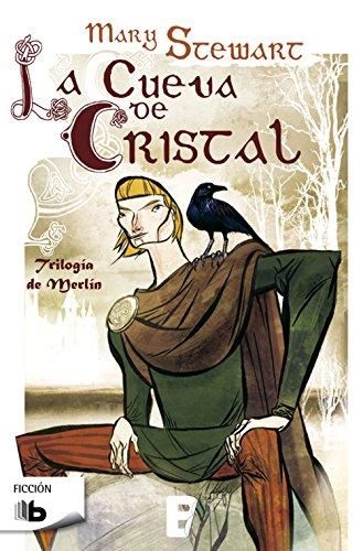 La cueva de cristal (Trilogía de Merlín 1) por Mary Stewart