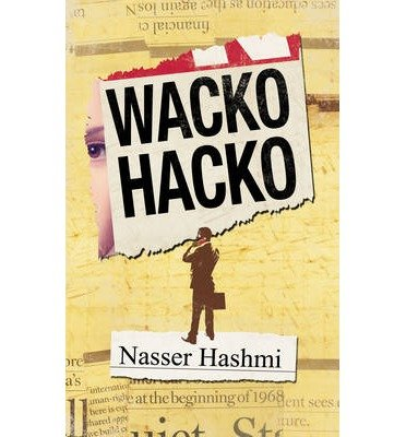 [(Wacko Hacko)] [ By (author) Nasser Hashmi ] [July, 2014]