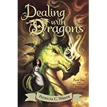 Dealing With Dragons (Turtleback School & Library Binding Edition) (Enchanted Forest Chronicles) by Patricia C. Wrede (2002-11-01)