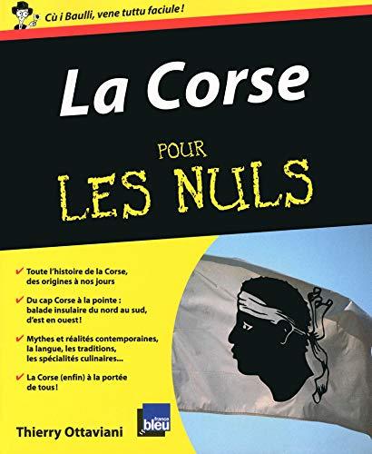 La Corse pour les Nuls par Thierry OTTAVIANI