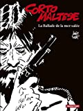 Corto Maltese en noir et blanc, Tome 1 - La ballade de la mer salée