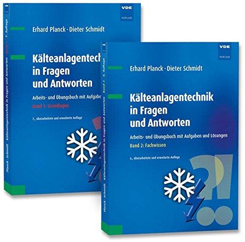 Kälteanlagentechnik in Fragen und Antworten (Set): Arbeits- und Übungsbuch mit Aufgaben und Lösungen, Set bestehend aus Band 1: Grundlagen, Band 2: Fachwissen