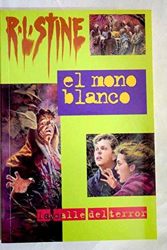 El Mono Blanco - 9 par R. L. STINE