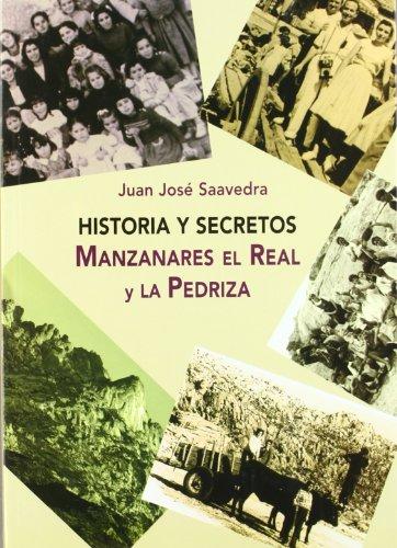 Historia y secretos de Manzanares el Real y la Pedriza