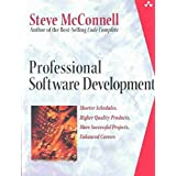 [(Professional Software Development : Shorter Schedules, Higher Quality Products, More Successful Projects, Enhanced Careers)] [By (author) Steven C. McConnell] published on (July, 2003)
