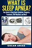 Best Sleep Apnea Machines - What is Sleep Apnea?: Your Guide to Sleep Review