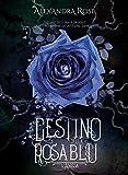Il Destino della Rosa Blu: L'ascesa