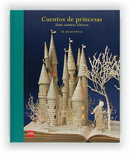 Cuentos de princesas: Siete cuentos clásicos (Álbumes ilustrados)