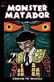 Monster Matador: Welcome to Murica (English Edition)