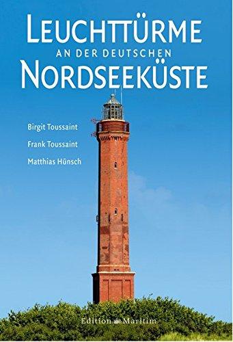 Download Leuchttürme an der deutschen Nordseeküste