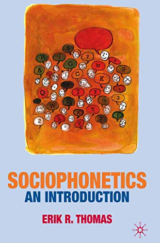 Sociophonetics: An Introduction (English Edition)