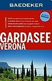 Baedeker Reiseführer Gardasee, Verona: mit GROSSER REISEKARTE - Jochen Müssig