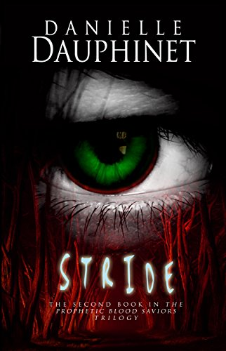 stride-the-prophetic-blood-saviors-trilogy-book-2-english-edition