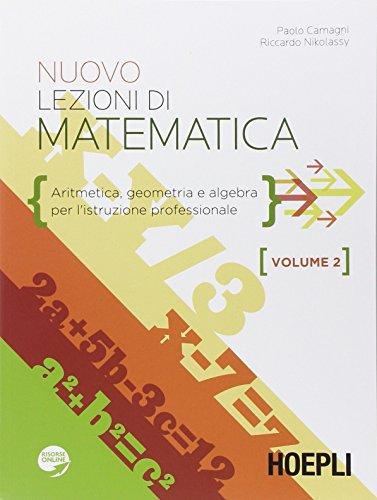 Nuovo lezioni di matematica. Aritmetica, geometria e algebra. Con espansione online. Per gli Ist. professionali: 2
