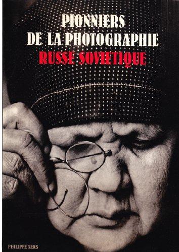 Pionniers de la photographie russe sovie...