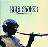 Songtexte von Kula Shaker - Pilgrim's Progress