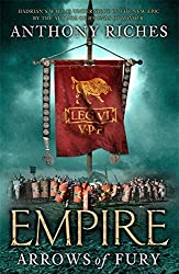 Arrows of Fury: Empire II (Empire series) by Anthony Riches (2010-04-29)