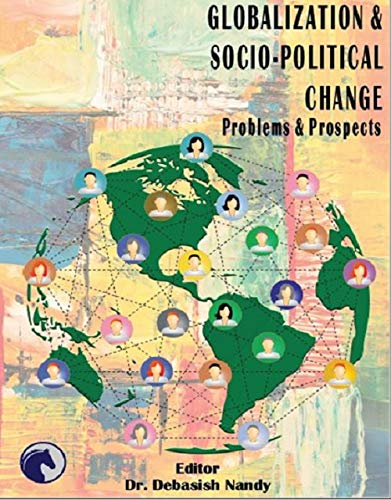 Globalization and Socio-Political Change: Problems and Prospects