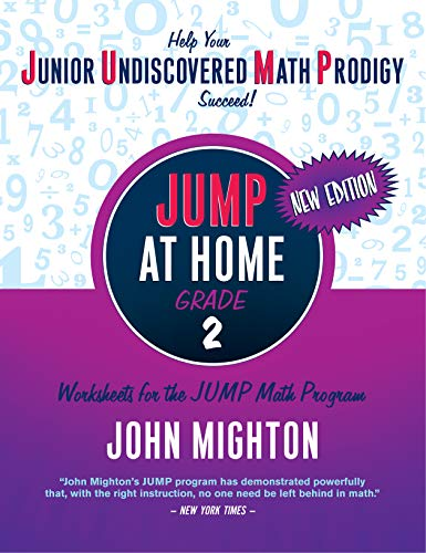 JUMP at Home, Grade 2: Worksheets for the JUMP Math Program por John Mighton