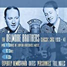Classic Cuts 1933-1941 by Delmore Brothers Box set edition (2004) Audio CD