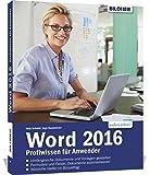 Word 2016: Profiwissen für Anwender