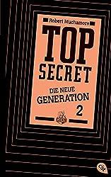 Top Secret. Die Intrige: Die neue Generation 2 (Top Secret - Die neue Generation (Serie), Band 2)