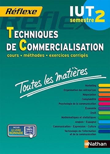 Toutes les matières IUT Techniques de commercialisation - Semestre 2 par Collectif