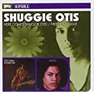 Here Comes Shuggie Otis / Freedom Flight