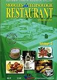 Modules de technologie de restaurant CAP : Tome 1 version élève