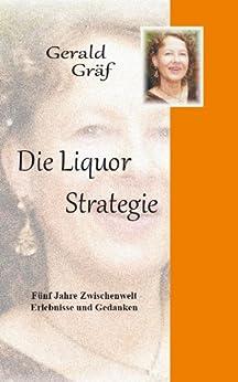 Die Liquor-Strategie