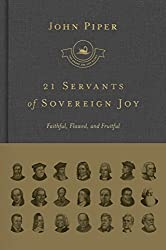 21 Servants of Sovereign Joy: Faithful, Flawed, and Fruitful (The Swans Are Not Silent)